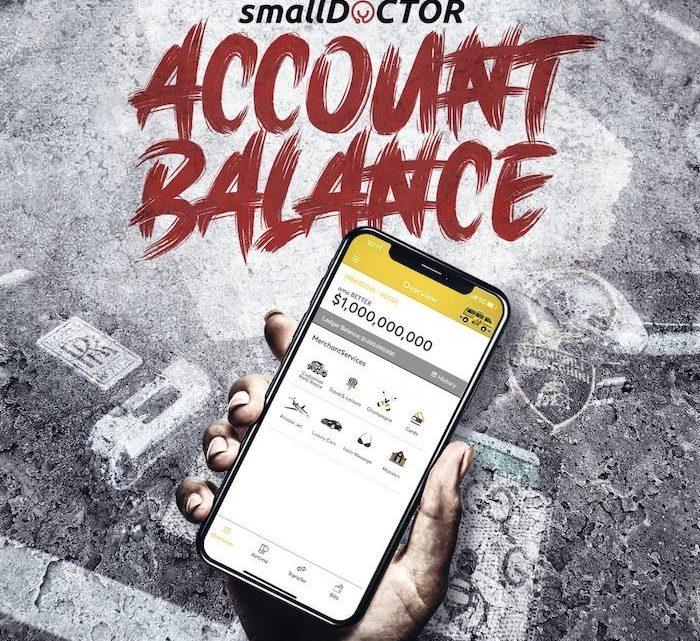 "Small Doctor ""Account Balance"" Lyrics"