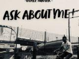 "Wale Turner ""Ask About Me"" Lyrics"