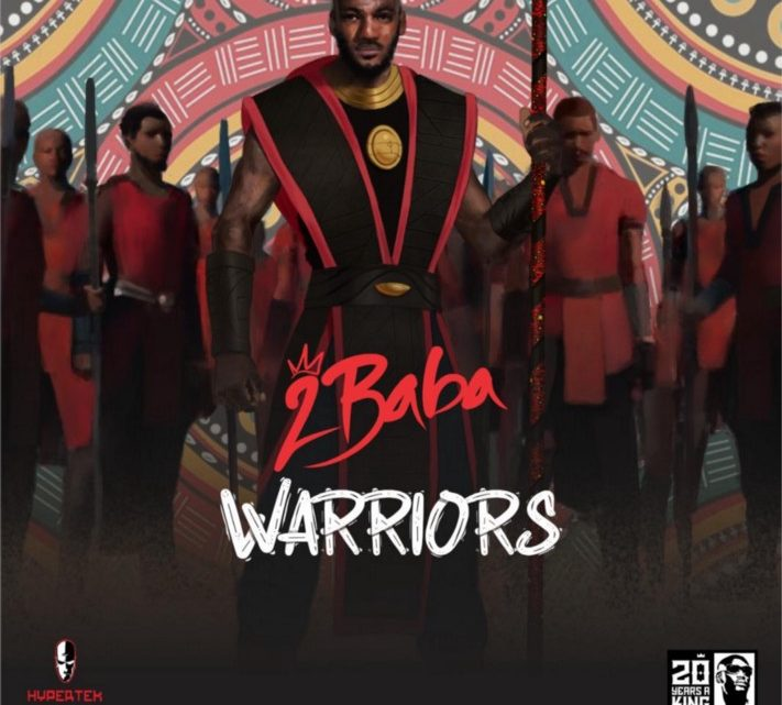 "[Review] 2Baba ""Warriors"" Album Review"