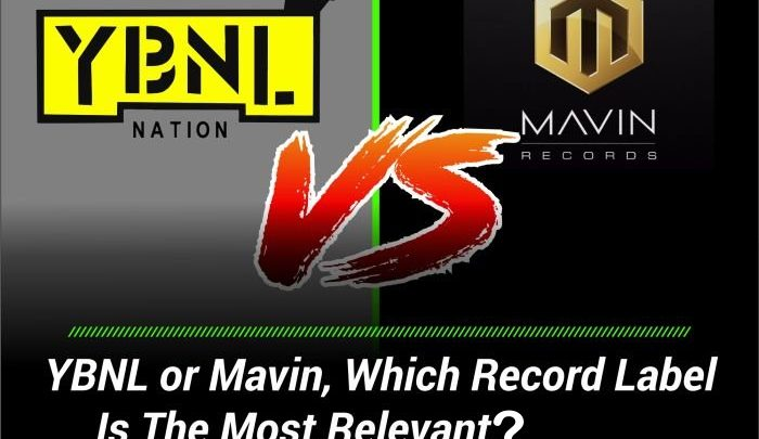 Mavin Records Vs YBNL Nation: Which is the best?