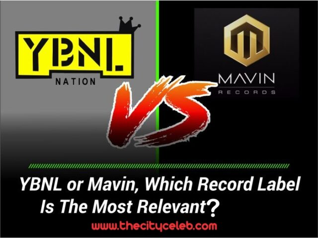 [Article] Mavin Records Vs YBNL Nation: Which is the best?