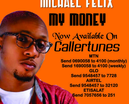 Michael Felix's My Money Out Now On Callertunes