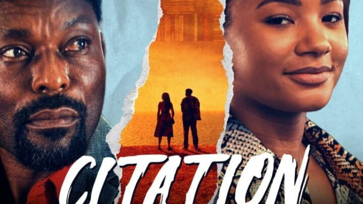 [Full Movie] Citation [Nollywood Mp4/HD Download]