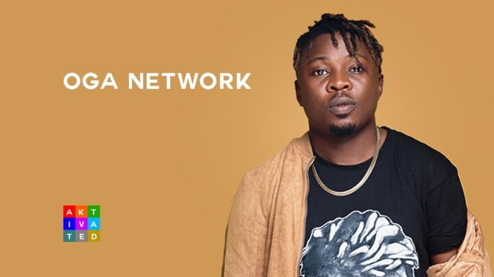 Oga Network Biography: Songs, Age, Wikipedia, Net Worth, Record Label, Girlfriend