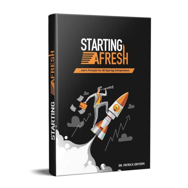 Starting Afresh, A book by Dr. Patrick Oriyomi