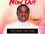 Daniel Ezeh He Don Do Am