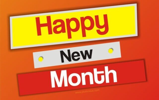 Best 100 Happy New Month Messages, Wishes And Prayer For August 2021
